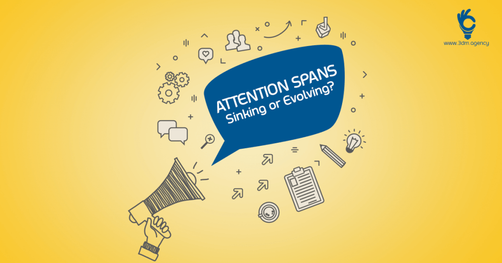 Attention Spans – Sinking or Evolving